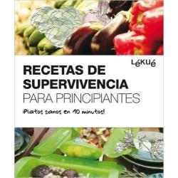 RECETAS DE SUPERVIVENCIA PARA PRINCIPIANTES LEKUE